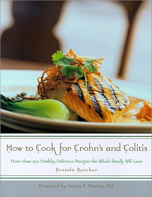 How to Cook for Crohn's and Colitis By Roscher, Brenda